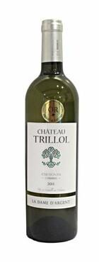 Château Trillol - La Dame d'Argent