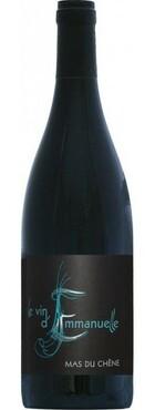 Mas du Chêne - Le vin d'Emmanuelle